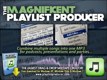 The Magnificent Playlist Producer — Combine multiple songs into one MP3
